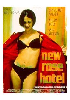 New Rose Hotel - Abel Ferrara