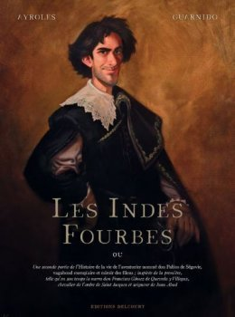 Des Indes Fourbes - Alain Ayroles - Juanjo Guarnido