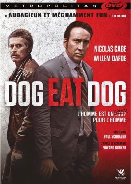 Dog Eat Dog - Paul Schrader