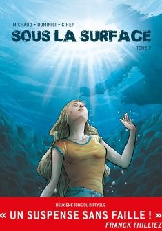 Sous la surface BD T02 - Gihef - Martin Michaud