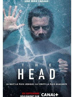 The Head - Un thriller polaire sur CANAL+