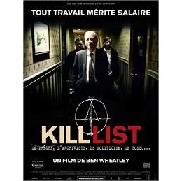 Kill List - Ben Wheatley