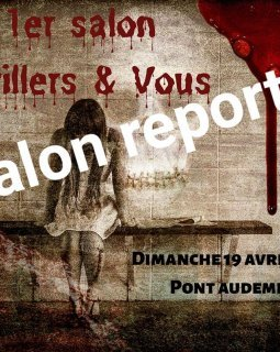 Thrillers et Vous - 19 avril - Report du salon