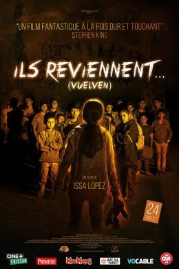 Ils reviennent - Issa Lopez