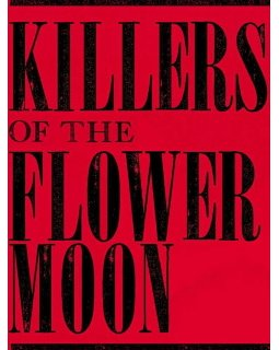 Killers of the Flowers Moon - Le prochain film de Martin Scorsese