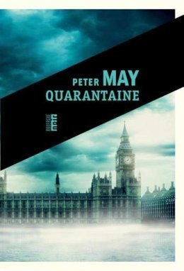 Quarantaine - Peter May