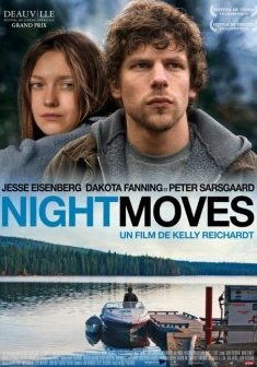 Night moves - Kelly Reichardt