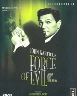 Force Of Evil - Abraham Polonsky