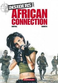 Insiders - Saison 2 - tome 2 - African Connection Saison 2 - (2/4) - Bartoll Jean-Claude