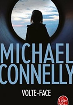 Volte face - Michael Connelly