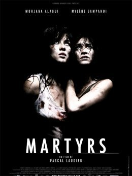 Martyrs - Pascal Laugier
