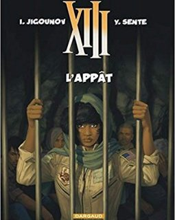 XIII - tome 21 - L'Appât - Sente Yves
