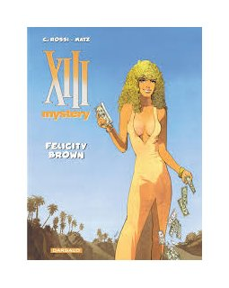 XIII Mystery - tome 9 - Felicity Brown - Matz