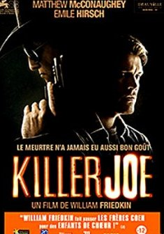 Killer Joe - William Friedkin