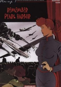 Pin-Up, tome 1 : Remember Pearl Harbor - Philippe Berthet - Yann -