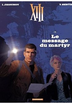 XIII - Nouvelle collection - tome 23 - Le Message du Martyr - Iouri Jigounov - Yves Sente -