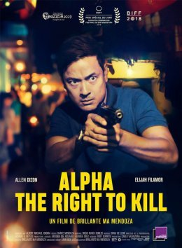 Alpha, The Right to Kill - Brillante Mendoza