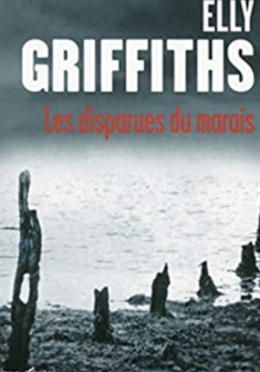 Les disparues du Maris - Elly GRIFFITHS