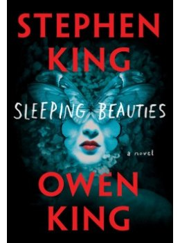 La bande-annonce du roman Sleeping Beauties de Stephen et Owen King