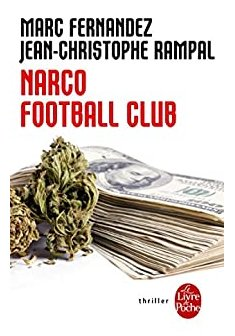 Narco Football Club - Marc Fernandez - Jean Christophe Rampal