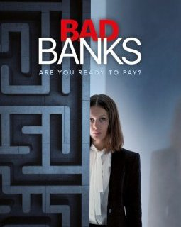BAD BANKS - Saisons 1 et 2