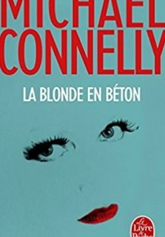 La blonde en béton - Michael Connelly