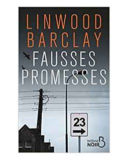 Fausses Promesses - Linwood Barlcay