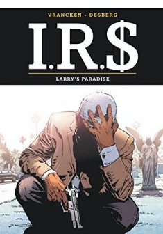 I.R.$. - tome 17 - Larry's paradise
