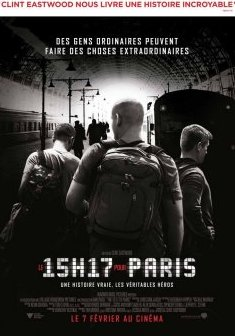 Le 15h17 pour Paris - Clint Eastwood