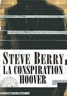 La Conspiration Hoover - Steve Berry