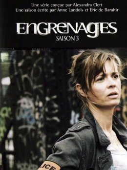 Engrenages - Saison 3