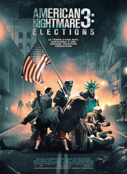 American Nightmare 3 : Elections - James DeMonaco
