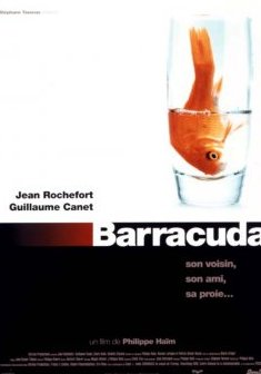 Barracuda : Guillaume Canet débutait face au grand Jean Rochefort - Philippe Haïm