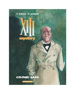 XIII Mystery - tome 4 - Colonel Amos - Alcante