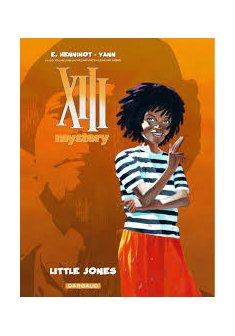 XIII Mystery - tome 3 - Little Jones - Yann