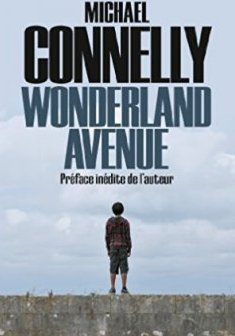 Wonderland avenue - Michael Connelly