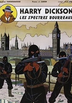 Harry Dickson, tome 2 : Les spectres bourreaux - Jean Ray - Christian Vanderhaeghe