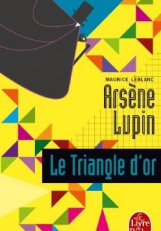 Arsène Lupin Le triangle d'or