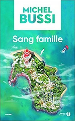 Sang famille - Michel Bussi