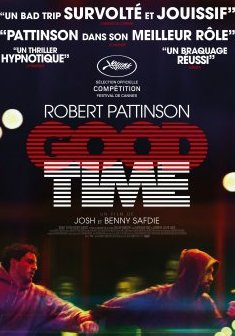Good Time (Cannes 2017) - Joshua Safdie - Ben Safdie