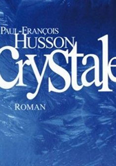 Crystale - Paul-François Husson