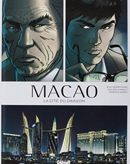 Macao - Tome 01 : La Cité du dragon - Willy Duraffourg - Philippe Thirault