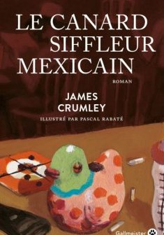 Le canard siffleur mexicain - James Crumley