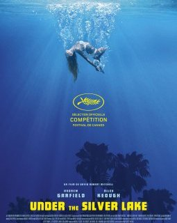 Cannes 2018 : Under The Silver Lake - David Robert Mitchell