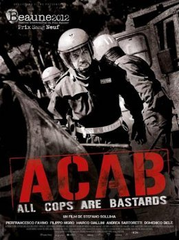 A.C.A.B. (all cops are bastards) - Stefano Sollima