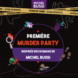 Gagnez des invitations pour la Grande Murder Party Michel Bussi à Paris