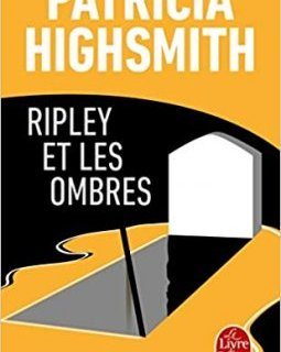 Ripley et les ombres - Patricia Highsmith