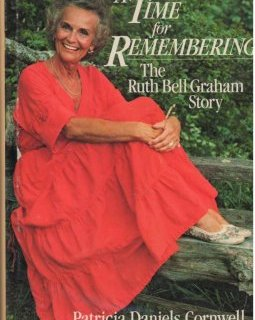 A time for remembering, The story of Ruth Bell Graham - Patricia Cornwell
