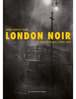 London Noir - Participez à la souscription !