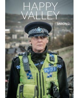 Happy Valley - Sally Wainwright - NEASA HARDIMAN
